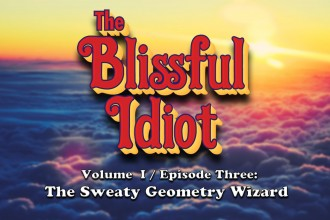 Blissful Idiot_3_Revised