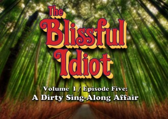 Blissful Idiot_5