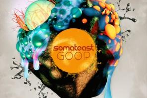 Somatoast – 'Goop' Review
