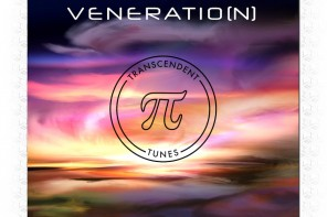 Transcendent Tunes  – Veneratio(N) – Exclusive Single